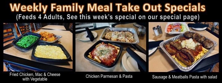 Weekly Family Meal Take Out Specials